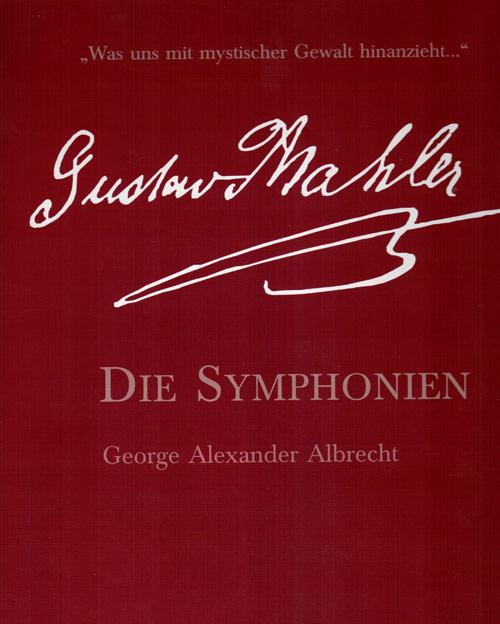 Gustav Mahler - Die Symphonien